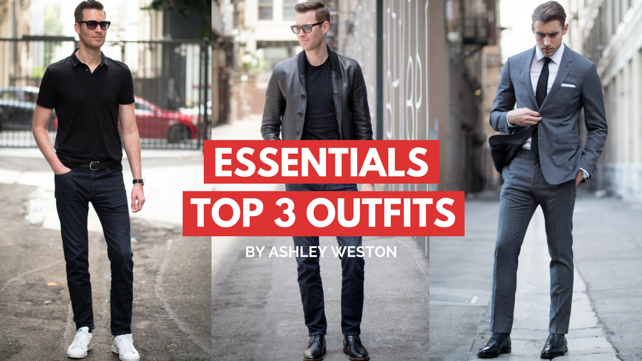 830767b7a35 3 Outfits Every Guy Needs - Mens Wardrobe Essentials